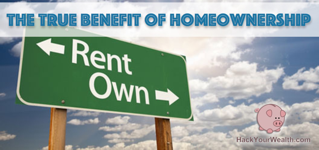The True Benefit of Homeownership
