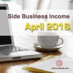 Income Report: April 2016 Side Business Results