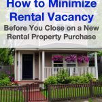 How to minimize rental vacancy before you close on a new rental property purchase