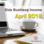Income Report: April 2018 Side Business Results