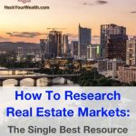 How to research real estate markets: The single best resource you need