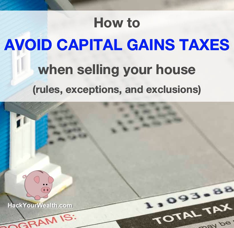 avoid capital gains taxes on home sale