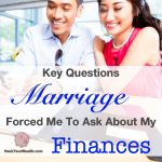 The Key Questions That Marriage Forced Me To Ask About My Finances