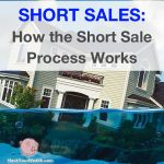 What is a real estate short sale, and how the short sale process works