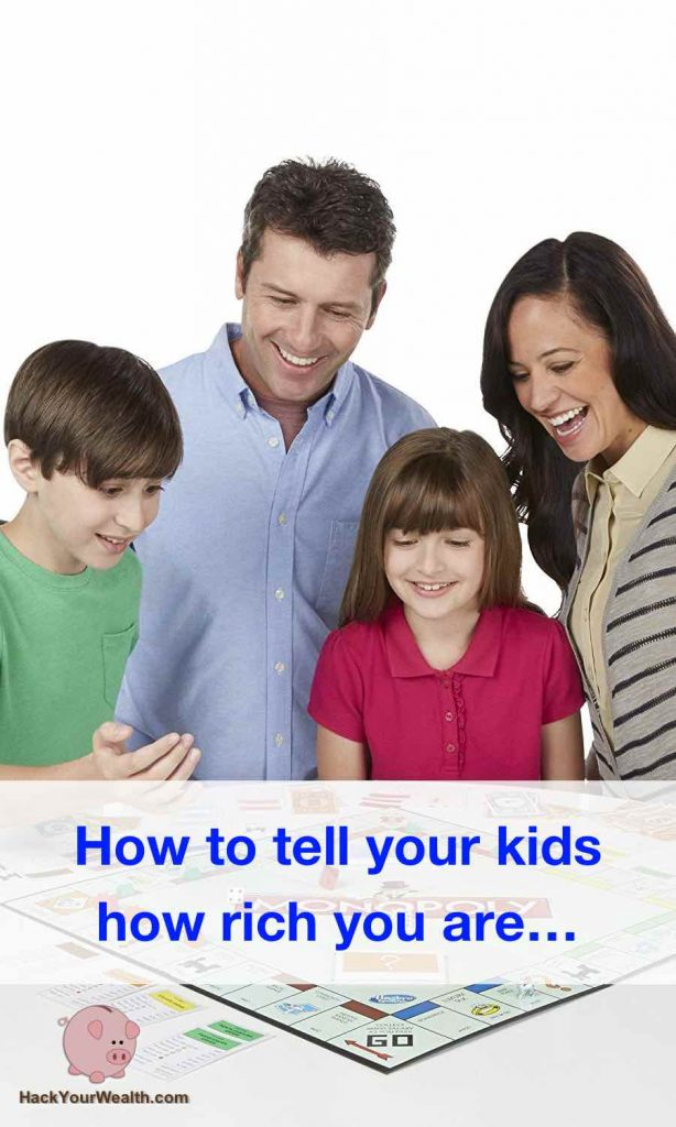How to tell your kids how rich you are