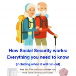 How Social Security Works: The Ultimate Guide For Laypersons